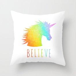 Believe     Rainbow Glitter Unicorn Throw Pillow