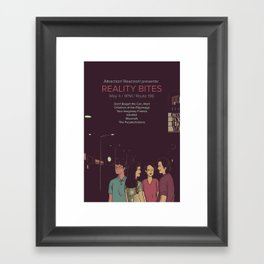 Reality Bites Framed Art Print