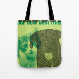 Rescue your new best friend Tote Bag