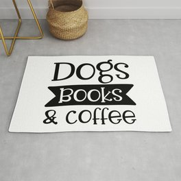 Dogs Books & Coffee Funny Pet Lover Quote Rug
