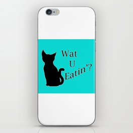 What You Eating Cat iPhone Skin