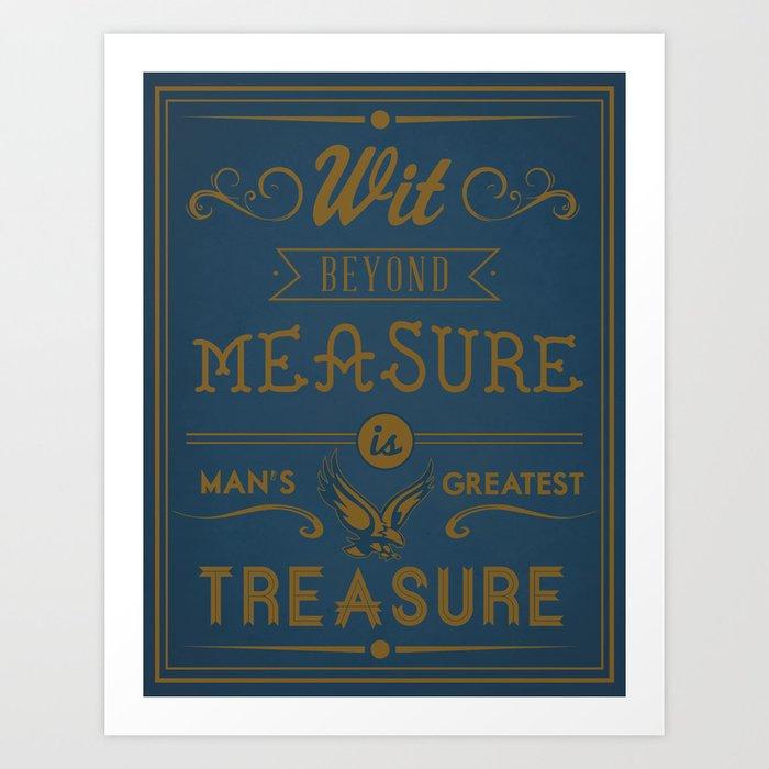 Wit Beyond Measure Is Man S Greatest Treasure Art Print By