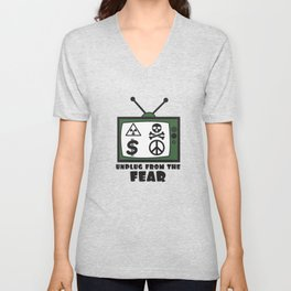 Funny Sarcastic Novelty Unplug Tshirt Design Unplug from the fear Unisex V-Neck