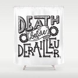 Death Before Derailleur Fixed Gear Fan Shower Curtain