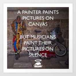 Paint on Silence! Art Print