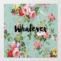 clueless Canvas Prints featuring Whatever Clueless  by Crimson and Clover Studio