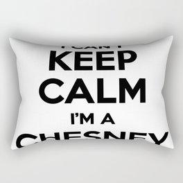 I cant keep calm I am a CHESNEY Rectangular Pillow