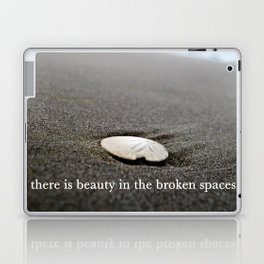 there is beauty in the broken spaces Laptop & iPad Skin