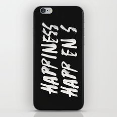 HAPPINESS HAPPENS iPhone & iPod Skin