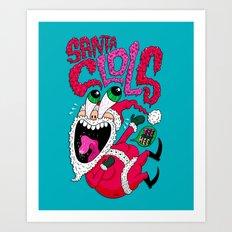 Santa cLOLs Art Print