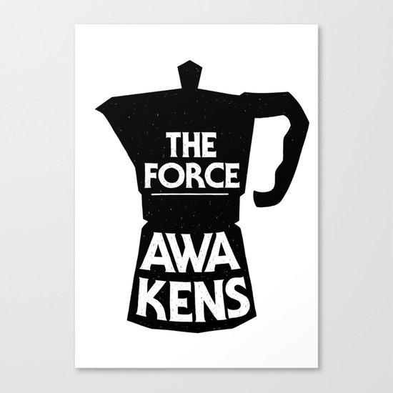 Coffee - The Force Awakens Canvas Print