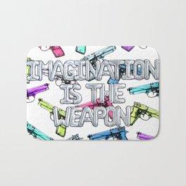 imagination is the weapon version 2 Bath Mat