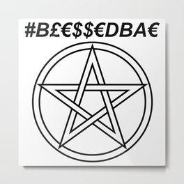 TRULY #BLESSEDBAE INVERSE Metal Print