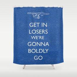 Boldly go Shower Curtain