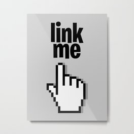 Link Me Metal Print