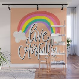 Live Colorfully Wall Mural