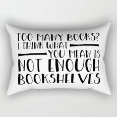 Too Many Books? (Lines) Rectangular Pillow