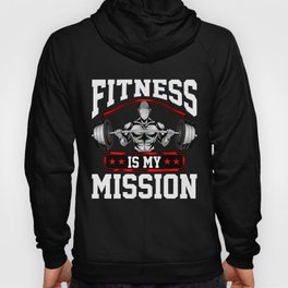 Fitness Is My Mission Motivated Weightlifter Hoody