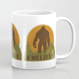 Bigfoot - I believe Coffee Mug
