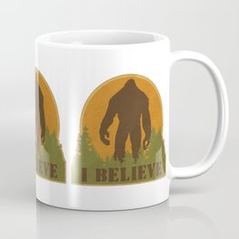 Bigfoot - I believe Coffee Mug