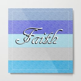 FAITH on Blue Metal Print