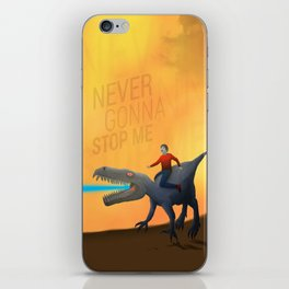 """""""Never Gonna Stop Me"""" iPhone Skin"""