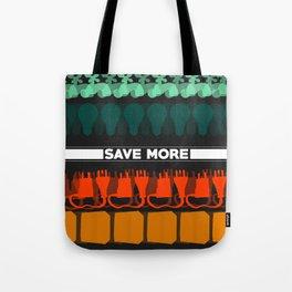 Save More Piece Tote Bag