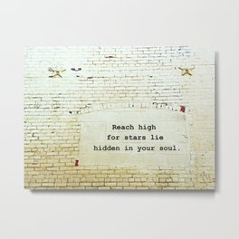 Painted Brick Wall -- Reach High Quote-- Antique Star Adornments Metal Print