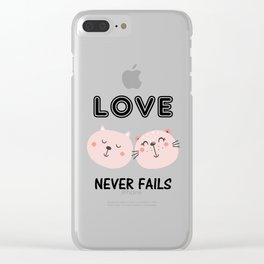 Love Never Fails Two Cats Clear iPhone Case