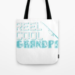 Reel Cool Grandpa - Fishing Tote Bag