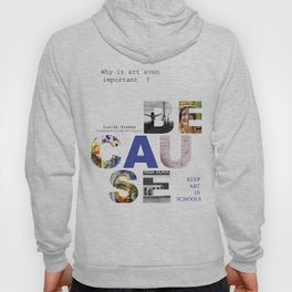 Because by Claire Seaman  Hoody