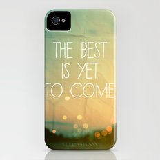 The Best Is Yet To Come Slim Case iPhone (4, 4s)