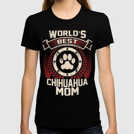 World's Best Chihuahua Mom T-shirt