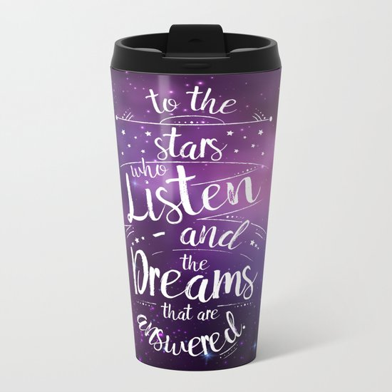 ACOMAF- To the Stars Who Listen And the Dreams that are Answered Metal Travel Mug