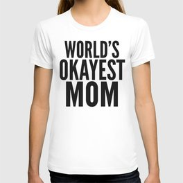 WORLD'S OKAYEST MOM (Lilac) T-shirt