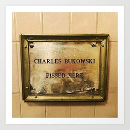 'Charles Bukowski Pissed Here' Framed Marker at Cole's Pacific Saloon, Los Angeles Art Print