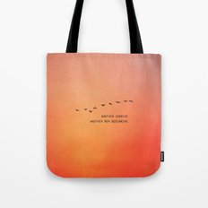 Another Sunrise Another New Beginning  Tote Bag