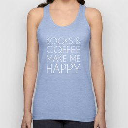 Books and Coffee Make me Happy (white) Unisex Tank Top