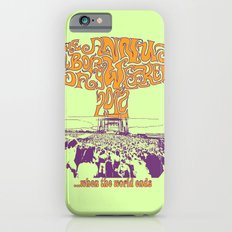 When the World Ends Slim Case iPhone 6s