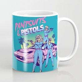 Pantsuits & Pistols Coffee Mug