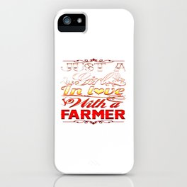 In love with a farmer iPhone Case