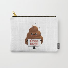 Free Hugs Poop Carry-All Pouch