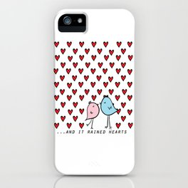 Chirp & Whistle. And It Rained Hearts. Love Birds iPhone Case