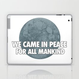 We Came In Peace Laptop & iPad Skin