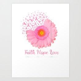 Faith-Hope-Love-Breast-Cancer-Awareness Art Print