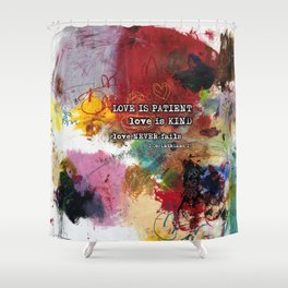 Love NEVER FAILS Scripture Bible Verse Abstract Art Painting by Michel Keck Shower Curtain