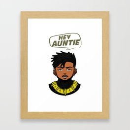 HEY AUNTIE Framed Art Print