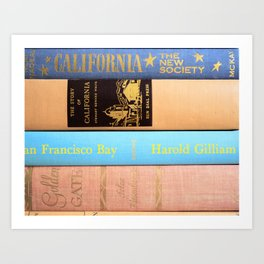 Cailfornia and the City by the Bay Art Print