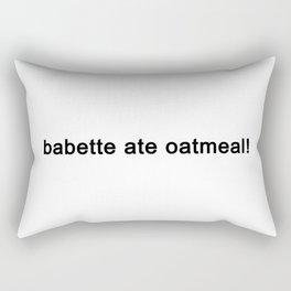 babette ate oatmeal Rectangular Pillow