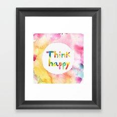 Think Happy Framed Art Print